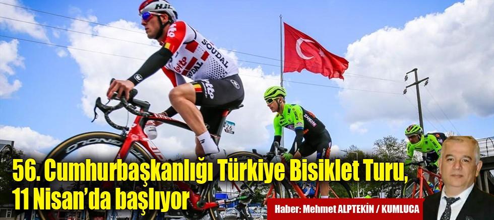 56. Cumhurbaşkanlığı Türkiye Bisiklet Turu, 11 Nisan'da başlıyor