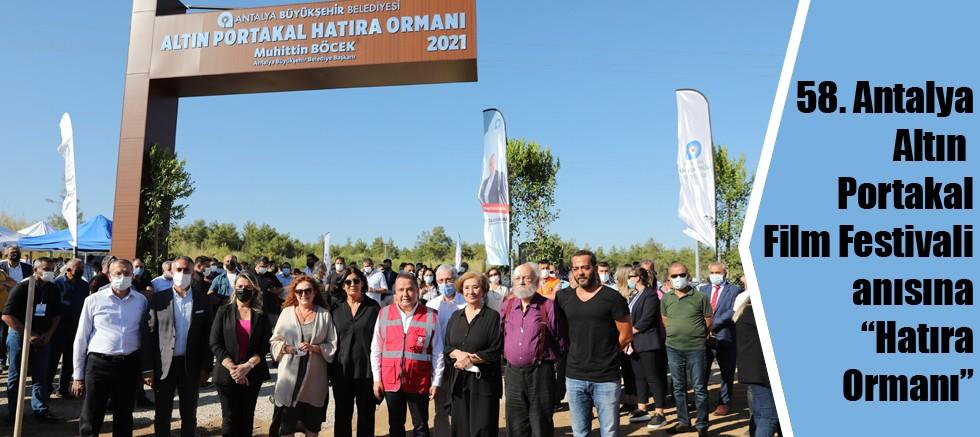 """58. Antalya Altın Portakal Film Festivali anısına """"Hatıra Ormanı"""""""