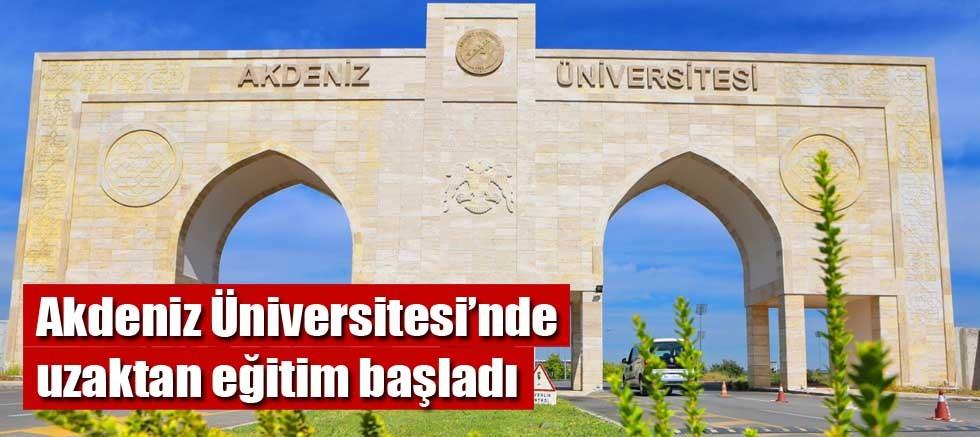 Akdeniz Üniversitesi'nde uzaktan eğitim başladı