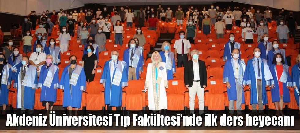 Akdeniz Üniversitesi Tıp Fakültesi'nde ilk ders heyecanı