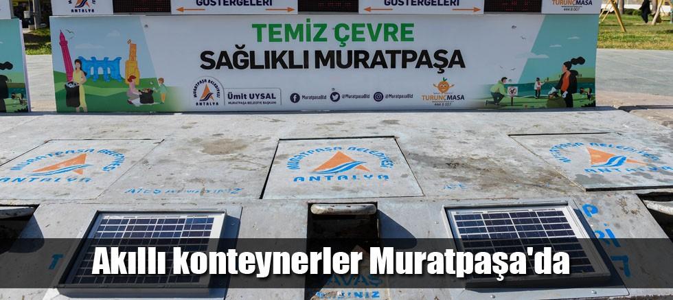 Akıllı konteynerler Muratpaşa'da