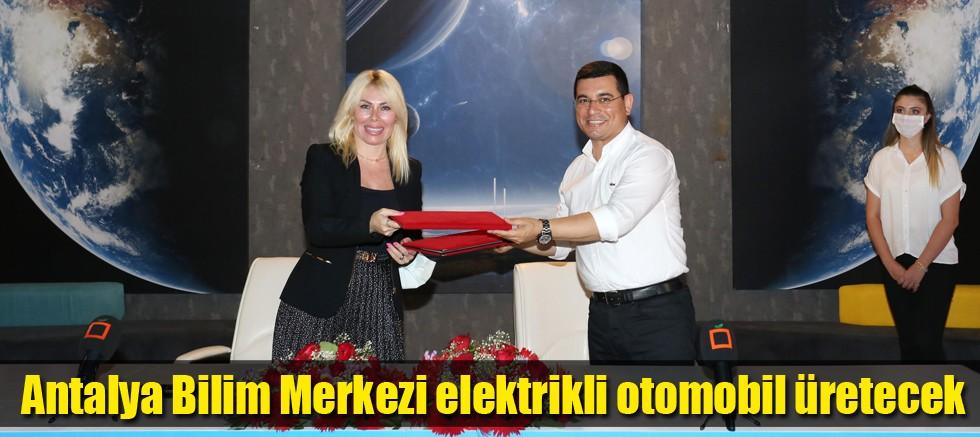Antalya Bilim Merkezi elektrikli otomobil üretecek