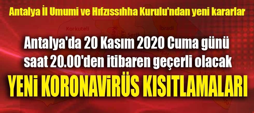 Antalya'da yeni koronavirüs kararları açıklandı