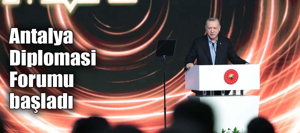 Antalya Diplomasi Forumu başladı