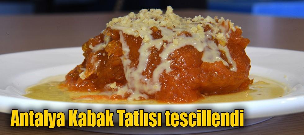 Antalya Kabak Tatlısı tescillendi