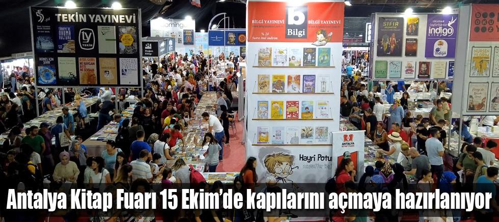 Antalya Kitap Fuarı 15 Ekim'de kapılarını açmaya hazırlanıyor
