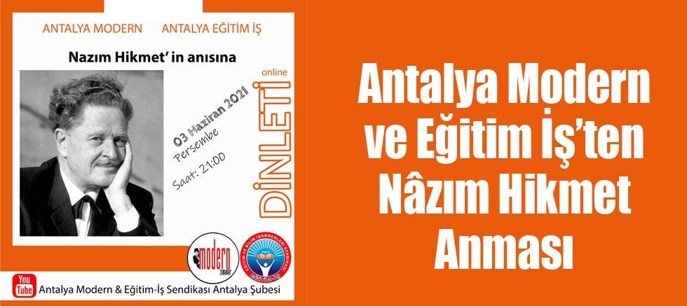 Antalya Modern Ve Eğitim İş'ten Nâzım Hikmet Anması