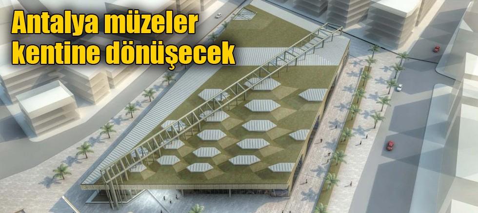 Antalya müzeler kentine dönüşecek