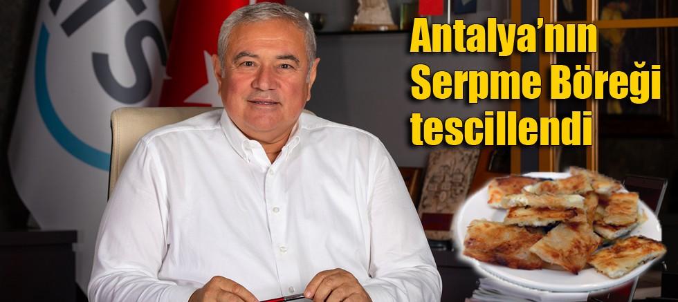 Antalya'nın Serpme Böreği tescillendi