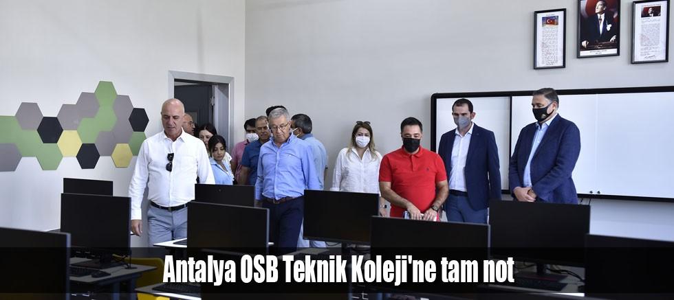 Antalya OSB Teknik Koleji'ne tam not