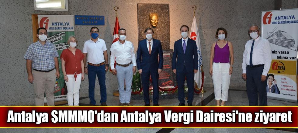 Antalya SMMMO'dan Antalya Vergi Dairesi'ne ziyaret