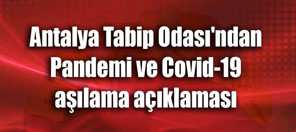 Antalya Tabip Odası'ndan Pandemi ve Covid-19 aşılama açıklaması