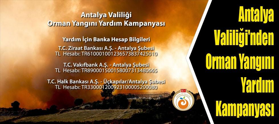 Antalya Valiliği'nden Orman Yangını Yardım Kampanyası
