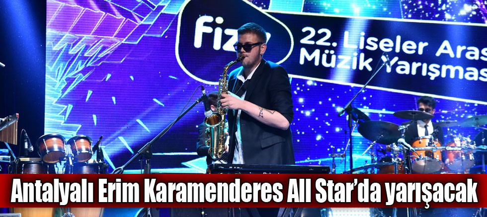 Antalyalı Erim Karamenderes All Star'da Yarışacak