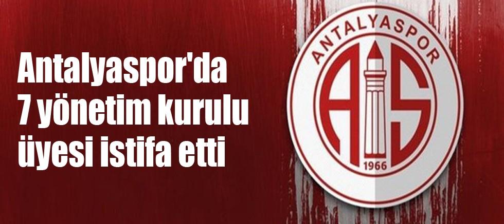 Antalyaspor'da 7 yönetim kurulu üyesi daha istifa etti