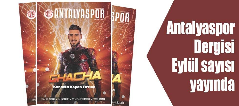 Antalyaspor Dergisi Eylül sayısı yayında