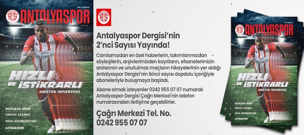 Antalyaspor Dergisi'nin 2'nci Sayısı Yayında