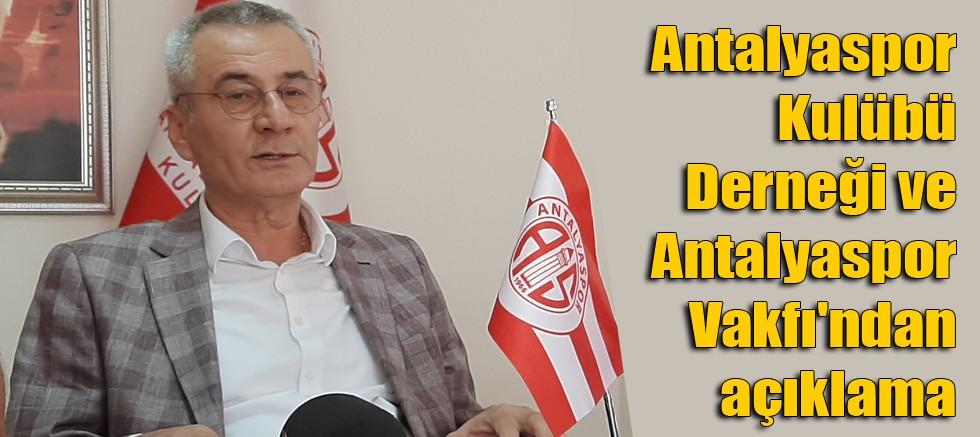 Antalyaspor Kulübü Derneği ve Antalyaspor Vakfı'ndan açıklama