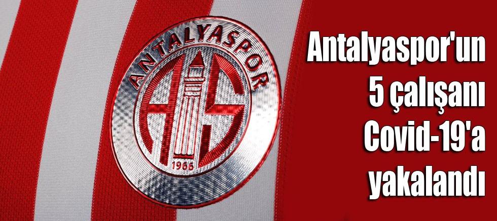 Antalyaspor'un 5 çalışanı Kovid-19'a yakalandı