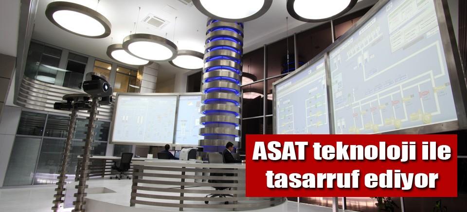 ASAT teknoloji ile tasarruf ediyor