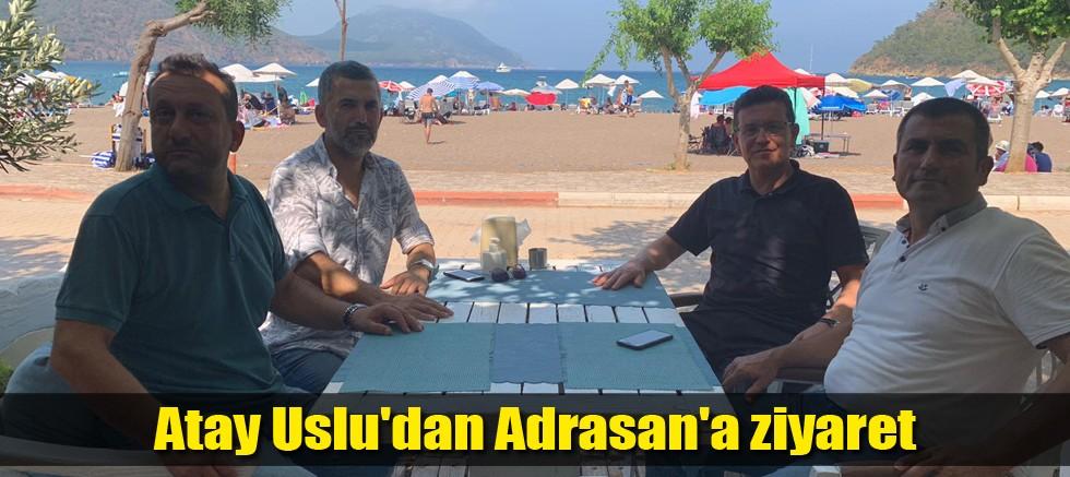 Atay Uslu'dan Adrasan'a ziyaret