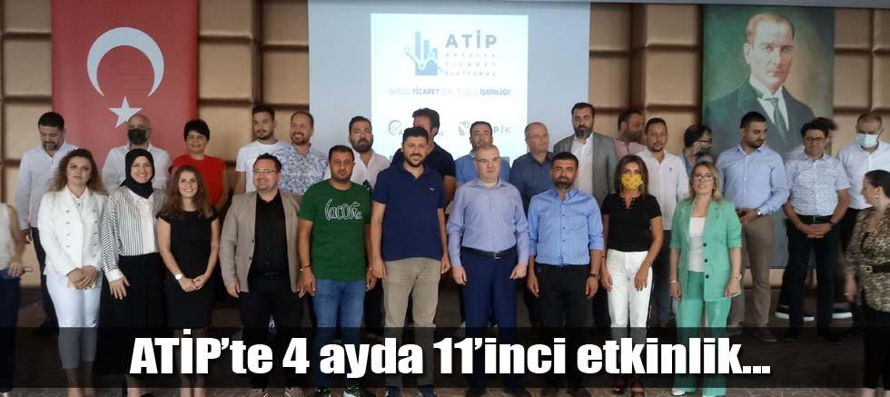 ATİP'te 4 ayda 11'inci etkinlik..