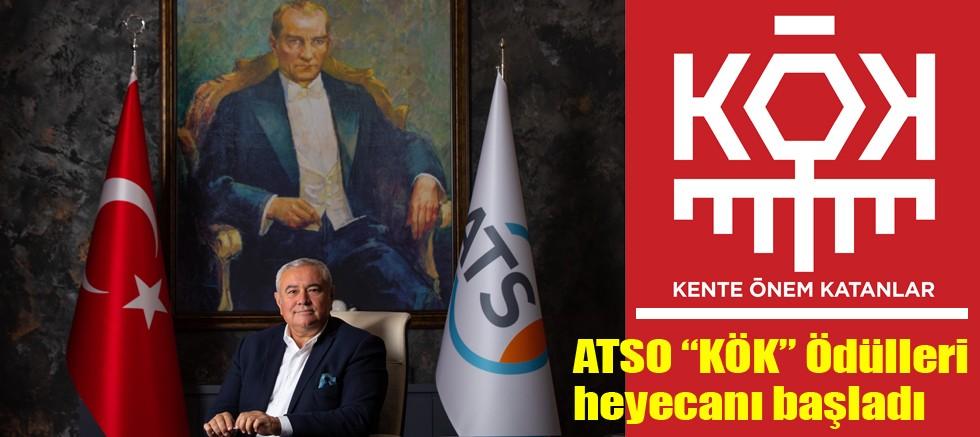 """ATSO """"KÖK"""" Ödülleri heyecanı başladı"""