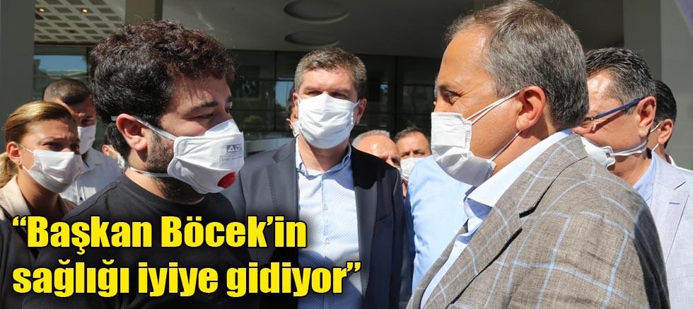 """""""Başkan Böcek'in sağlığı iyiye gidiyor"""""""