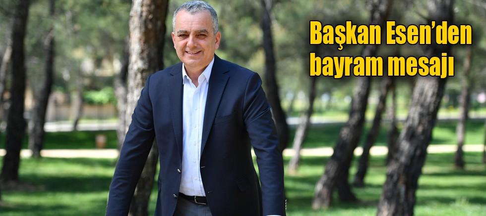 Başkan Esen'den bayram mesajı