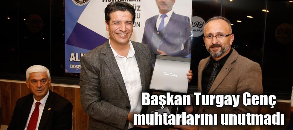 Başkan Turgay Genç muhtarlarını unutmadı