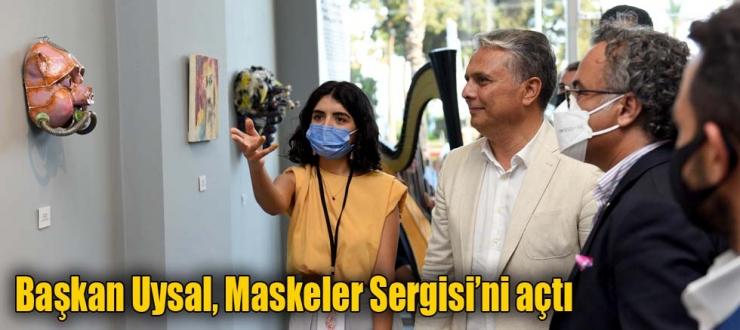 Başkan Uysal, sergi açılışını yaptı