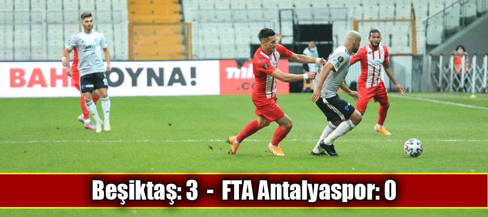 Beşiktaş: 3 - FTA Antalyaspor: 0