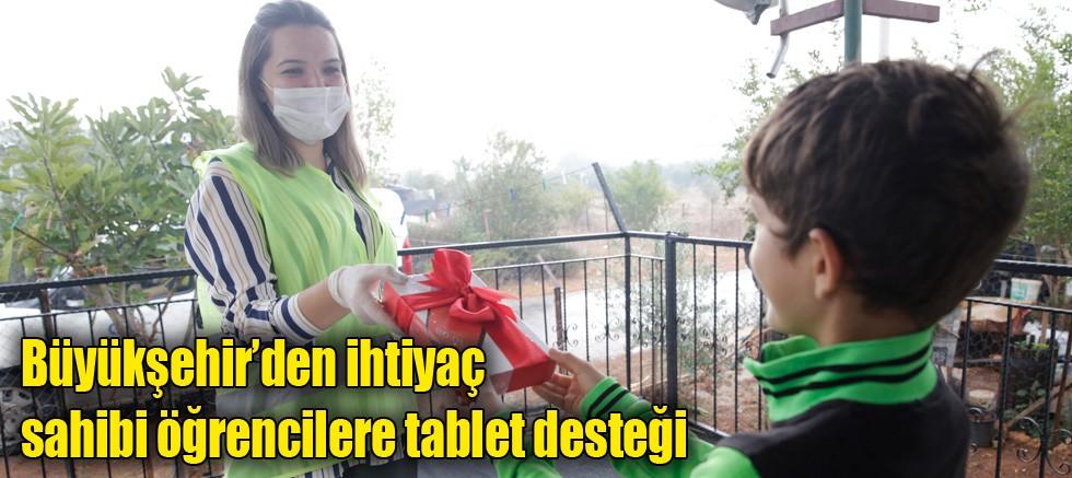 Büyükşehir'den ihtiyaç sahibi öğrencilere tablet desteği