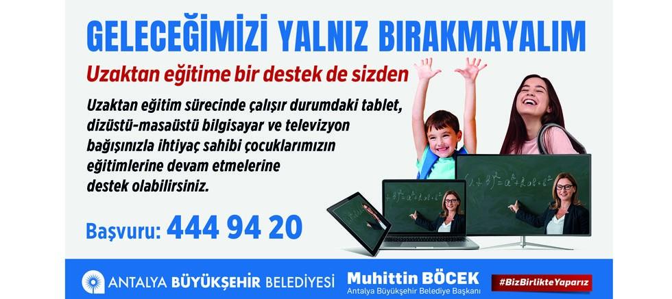 Büyükşehir'den uzaktan eğitime destek kampanyası