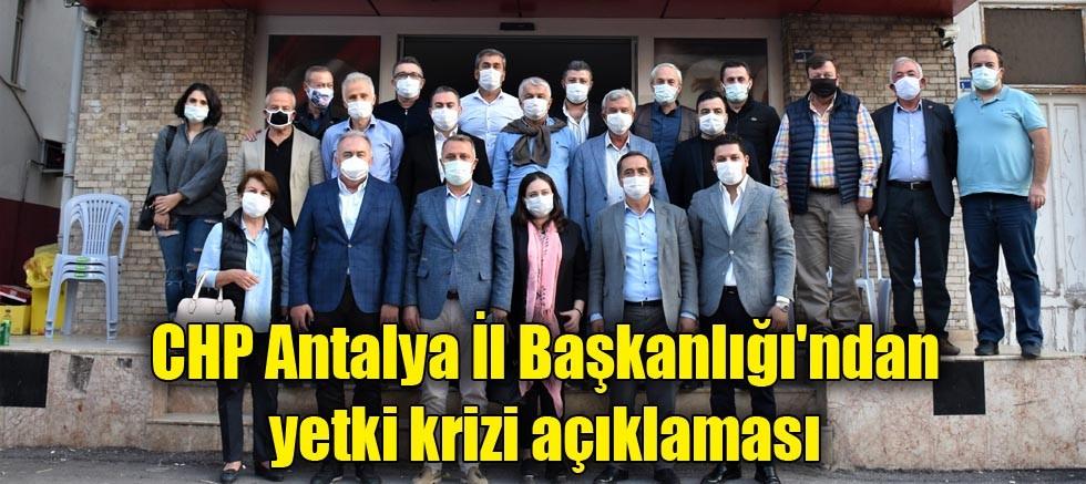 CHP Antalya İl Başkanlığı'ndan yetki krizi açıklaması