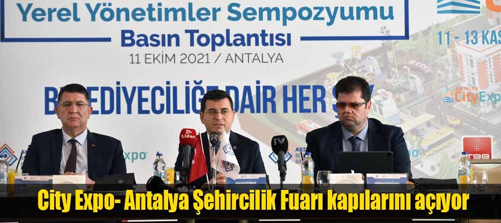 City Expo- Antalya Şehircilik Fuarı kapılarını açıyor