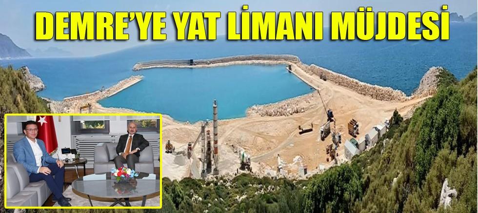 Demre'ye Yat Limanı müjdesi!