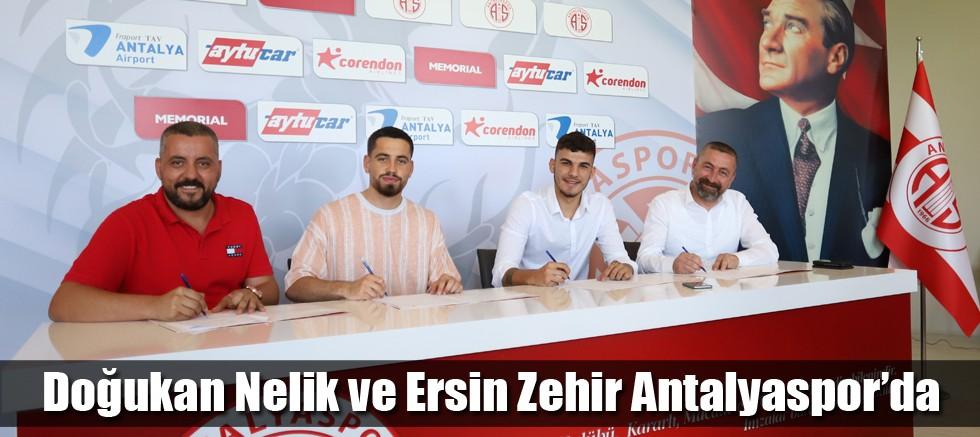 Doğukan Nelik ve Ersin Zehir Antalyaspor'da
