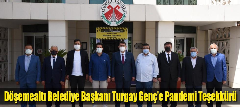 Döşemealtı Belediye Başkanı Turgay Genç'e Pandemi Teşekkürü