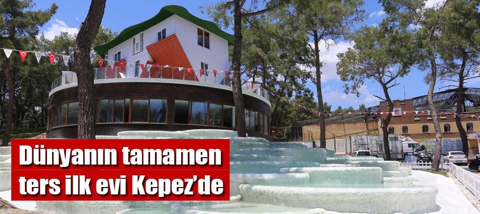 Dünya'nın tamamen ters ilk evi Kepez'de