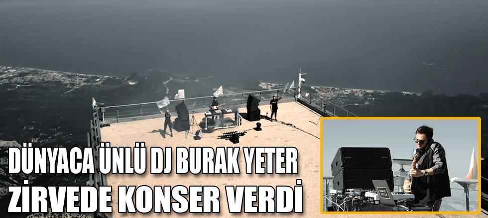 Dünyaca ünlü Dj Burak Yeter 2365 mt. zirvede konser verdi