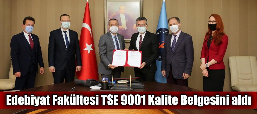 Edebiyat Fakültesi TSE 9001 Kalite Belgesini aldı