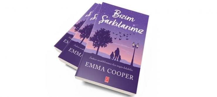 Emma Cooper'ın kaleminden unutulmayacak bir