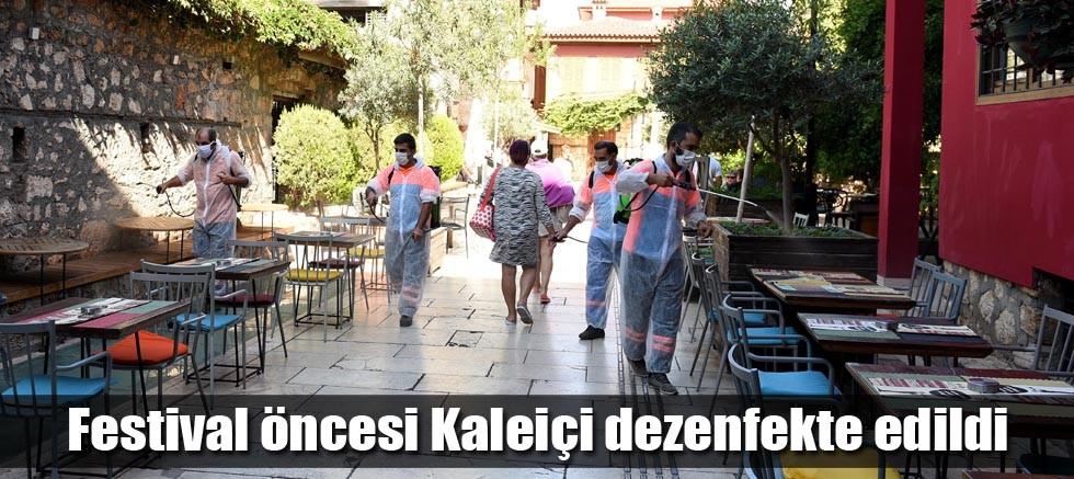 Festival öncesi Kaleiçi dezenfekte edildi