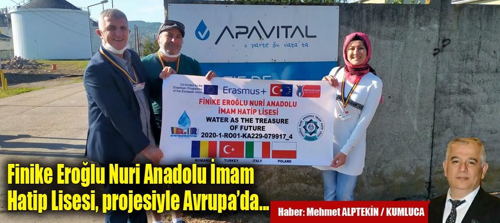 Finike Eroğlu Nuri Anadolu İmam Hatip Lisesi projesiyle Avrupa'da…