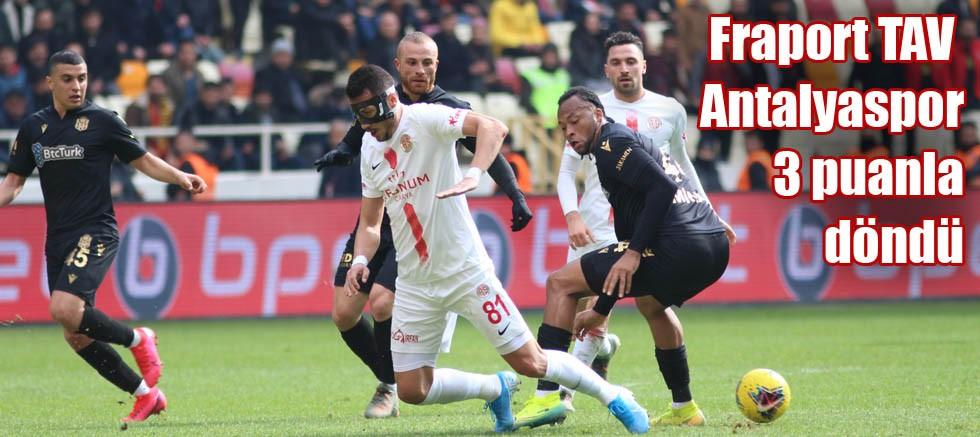 Fraport TAV Antalyaspor 3 puanla döndü