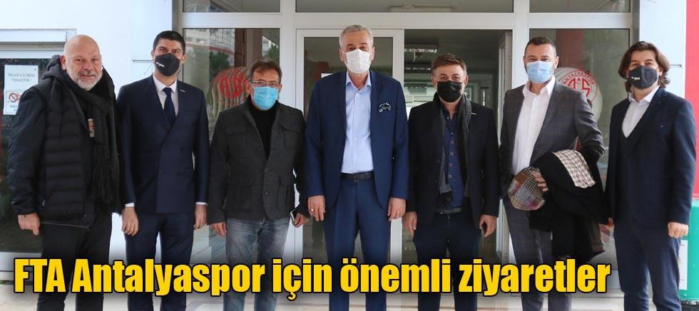 FTA Antalyaspor için önemli ziyaretler