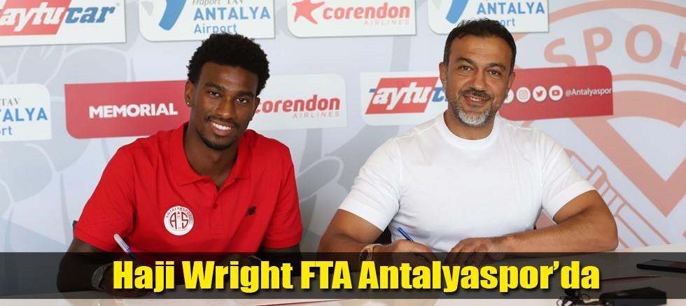 Haji Wright FTA Antalyaspor'da
