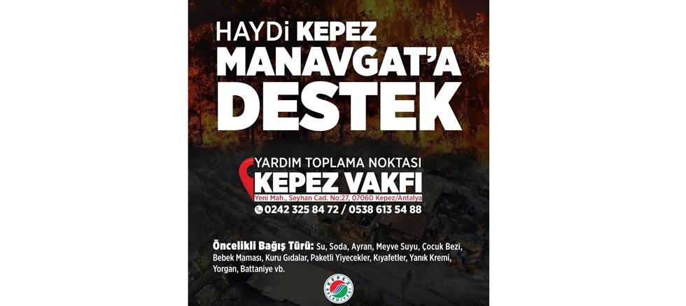 Haydi Kepez! Manavgat'a destek