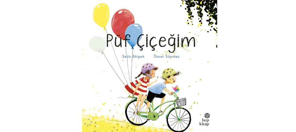 hep kitap'tan çocuklara sıcacık bir hikâye, Püf Çiçeğim
